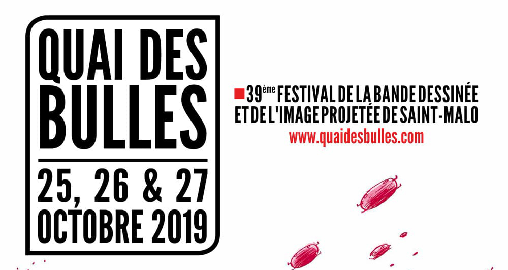 Le festival Quai des Bulles de Saint-Malo recevra de nombreux auteurs pour des séances dédicaces