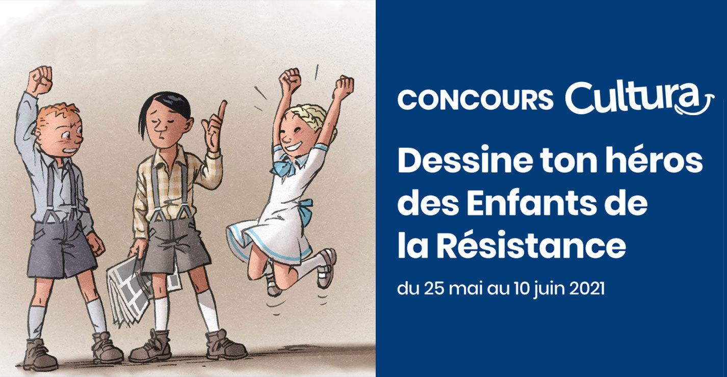 Concours Cultura : dessine ton héros des Enfants de la Résistance