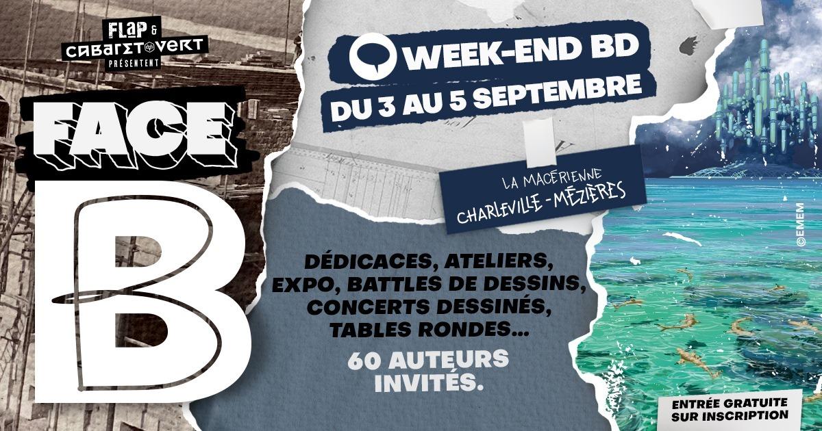 Face B : Week-end BD (Olivier Jouvray, Ben Jurdic, Daniel Casanave, Fred Vignaux, Alfred)