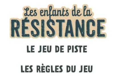 Les Enfants de la Résistance - le jeu de piste - règles et documents à imprimer